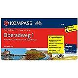 Elberadweg 1, Von Schöna/Schmilka nach Magdeburg: Fahrradführer mit Routenkarten im optimalen Maßstab. (KOMPASS-Fahrradführer, Band 6296)