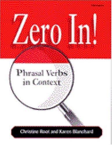 Zero In!: Phrasal Verbs in Context