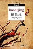 Daodejing: Canon de la Voie et de la Vertu