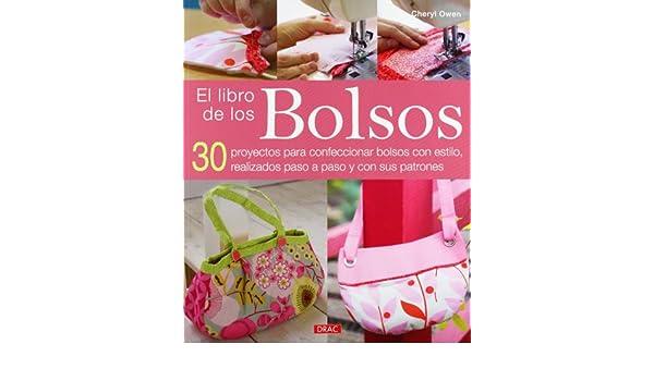 El libro de los bolsos (Spanish Edition): Cheryl Owen: 9788498742626: Amazon.com: Books