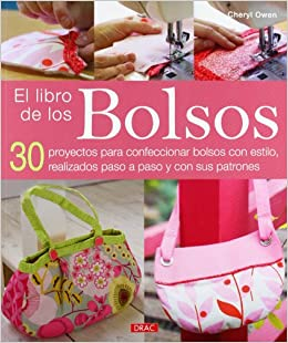 El libro de los bolsos (Spanish Edition): Cheryl Owen: 9788498742626: Amazon.com: Books