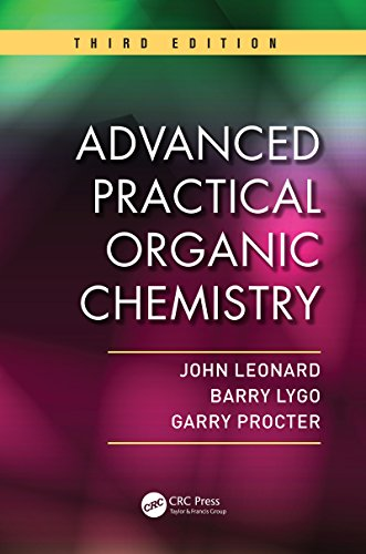 Advanced Practical Organic Chemistry (Laboratory Manual For General Organic And Biological Chemistry)