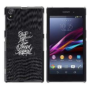 Caucho caso de Shell duro de la cubierta de accesorios de protección BY RAYDREAMMM - Sony Xperia Z1 L39 C6902 C6903 C6906 C6916 C6943 - Less Dream More Inspiration Quote