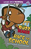 Buzz Beaker and the Race to School, Cari Meister, 1434230570