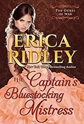 The Captain's Bluestocking Mistress: Historical Regency Romance (Dukes of War Book 3)