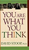 You Are What You Think, David Stoop, 0800787048