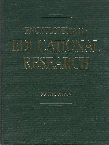 Encyclopedia of Educational Research (Set of 4 Volumes)