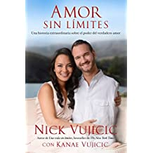Amor sin límites / Love Without Limits (Spanish Edition)