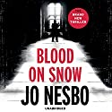 Blood on Snow Audiobook by Jo Nesbo Narrated by Patti Smith