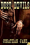 Dust Devils, Jonathan Janz, 1619218135