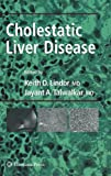 Cholestatic Liver Disease, , 1588298388