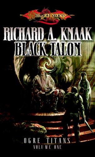 Download The Black Talon (Dragonlance: Ogre Titans, Vol. 1) ebook