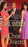 The Choir Director (The Church Series)