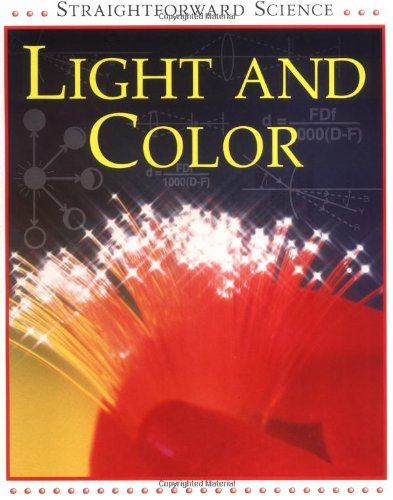 Light and Color (Straightforward Science Series)