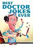Best Doctor Jokes Ever