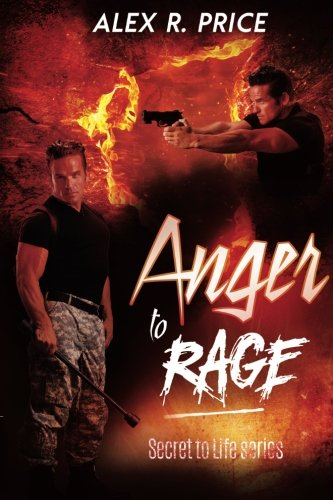 Anger to Rage (Secret to Life) (Volume 1) ebook