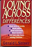 Loving Across Our Differences: With Questions for Study & Discussion