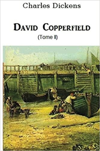 David Copperfield (tome II) (French Edition): Charles ...