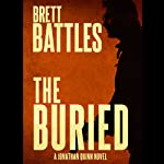 The Buried: Jonathan Quinn, Book 9 | Brett Battles