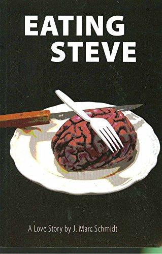Eating Steve: A Love Story