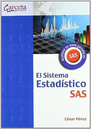 EL SISTEMA ESTADISTICO SAS: Amazon.es: CESAR PEREZ: Libros