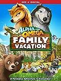 Alpha & Omega: Family Vacation