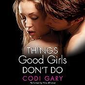 Things Good Girls Don't Do: Rock Canyon, Book 1 | Codi Gary