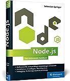 Galileo Computing: Node.js: Das umfassende Handbuch. Serverseitige Webapplikationen mit JavaScript entwickeln