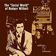 The Social World Of Rodger Wilhoit