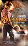 Crossed: A Void City Novel (Void City Novels)