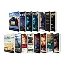PHOTOGRAPHY: James Carren's Ultimate ALL-IN-ONE Digital Photography Box Set!!! (Photography, Photoshop, Dslr Photography, Digital Photography, Photoshop cc, Photography Books)