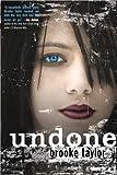 Undone, Brooke Taylor, 0802720757