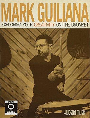 Mark Guiliana - Exploring Your Creativity on the ()