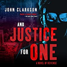 And Justice for One Audiobook by John Clarkson Narrated by Alan Philip Ormond