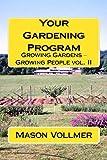 Your Gardening Program
