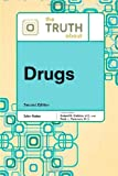 img - for The Truth about Drugs (Truth about (Facts on File)) book / textbook / text book