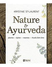 Nature & Ayurveda: plantes • épices • recettes • rituels bien-être