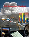 Risk Management Handbook: FAA-H-8083-2 (FAA Handbooks series)