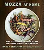 Image of Mozza at Home: More than 150 Crowd-Pleasing Recipes for Relaxed, Family-Style Entertaining