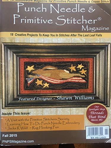 Punch Needle & Primitive Stitcher Magazine - Fall 2015