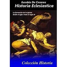 Historia Eclesiastica: Tomo completo de la historia eclesiastica