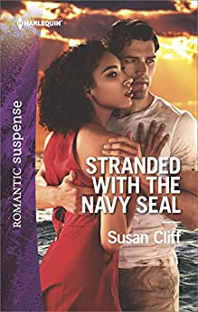 Stranded with the Navy SEAL (Team Twelve) by [Cliff, Susan]