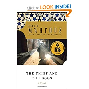 The Thief and the Dogs Naguib Mahfouz, Trevor Le Gassick, M. M. Badawi and John Rodenbeck