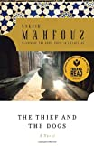 The Thief and the Dogs, Naguib Mahfouz, 0385264623