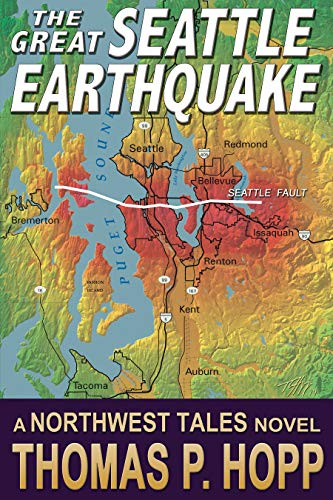 The Great Seattle Earthquake (Northwest Tales Book 2) by [Hopp, Thomas]