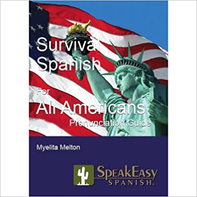 Survival Spanish for All Americans