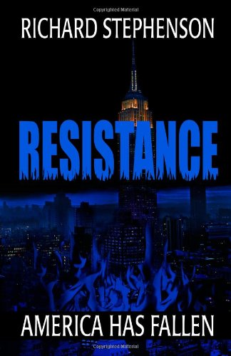 Read Online Resistance (New America-Book Two) (Volume 2) PDF
