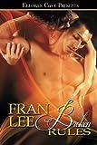 Broken Rules, Fran Lee, 1419967290