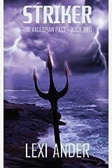 Striker (The Valespian Pact) (Volume 2) Paperback