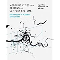 Modeling Cities and Regions as Complex Systems: From Theory to Planning Applications